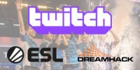 ESL and DreamHack enter streaming deal with Twitch