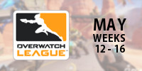 Overwatch Tier Rankings: Overwatch League May (Weeks 12-16)